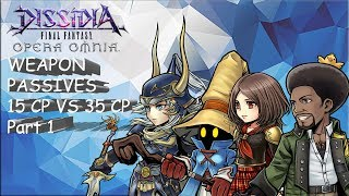 Dissidia Final Fantasy: Opera Omnia 15 CP VS 35 CP PRIORITIZATION PART 1