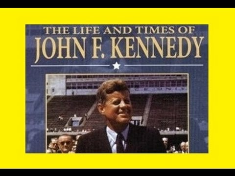 """""""THE LIFE AND TIMES OF JOHN F. KENNEDY"""" (1964)"""