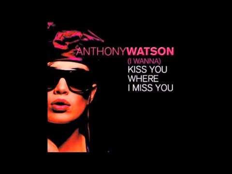 Anthony Watson Anytime