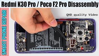Redmi K30 Pro / Poco F2 Pro Teardown   Full Disassembly Videos   Smartphone  Repair - YouTube