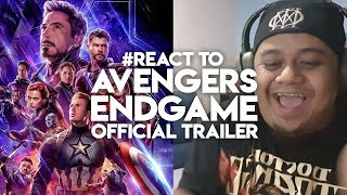 #React to AVENGERS ENDGAME Official Trailer Malaysia Reaction