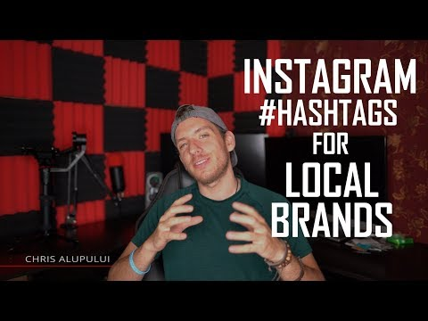 Instagram Hashtags for Local Brands 2018