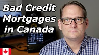 Bad Credit Mortgage - Canada | Mortgage Broker From Regina Explains Mortgages With Bad Credit (2020)