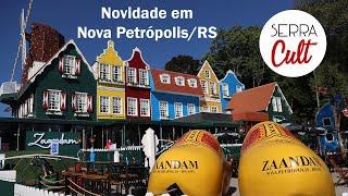 Cidade Zaandam | Nova atração em Nova Petrópolis | O que fazer na Serra Gaúcha