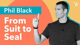"INBOUND Bold Talks: Phil Black ""From Suit to Seal"""