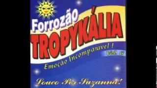 Forrozão Tropykália - Aonde Está Você
