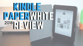 Kindle Paperwhite Review: 2018