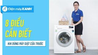 8 điều cần biết khi sử dụng máy giặt cửa trước   Điện máy XANH