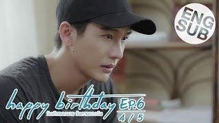 Скачать Eng Sub Happy Birthday ว นเก ดของนาย ว นตายของฉ น EP 6 4 5