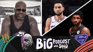 Shaq Reacts to Ben Simmons and Kyrie Irving News | The Big Podcast