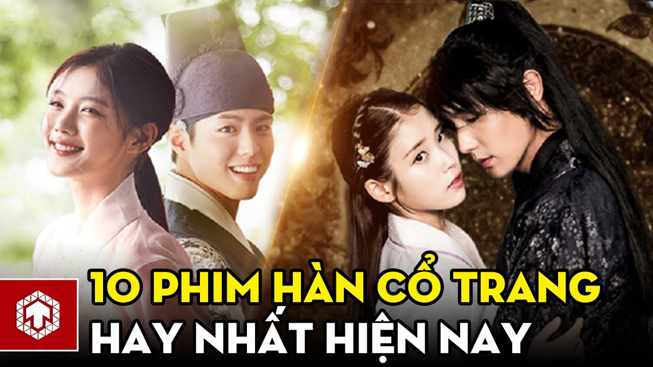 Top 10 phim cổ trang Hàn Quốc đáng chú ý những năm gần đây | Ten Asia