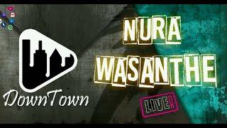 Nura Wasanthe | නුරා වසන්තේ | DownTown Version | #Nadeemal_Perera | #AOP_Studio