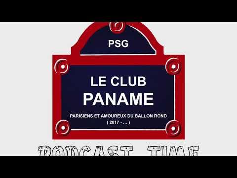 LE CLUB PANAME: PODCAST #32 (PSG 7-1 MONACO, CHAMPIONS DE FRANCE)