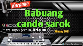 KARAOKE LAGU MINANG POPULER || BABUANG CANDO SAROK