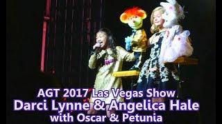 Angelica Hale & Darci Lynne AGT 2017 Las Vegas Show Little Help From My Friends with Oscar &Petunia