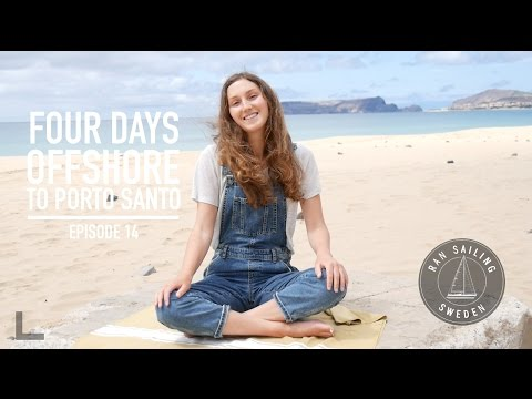 Four days offshore to Porto Santo - Ep. 14 RAN Sailing