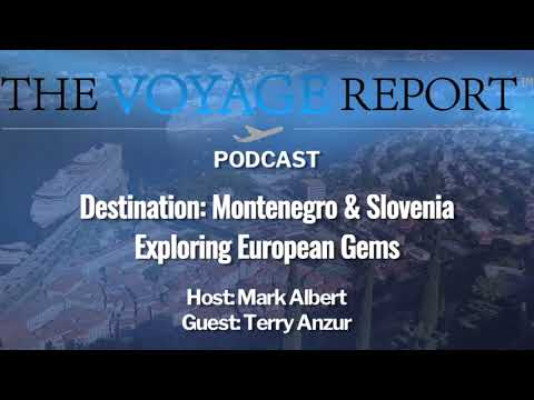 Podcast 42 - Destination: Montenegro & Slovenia