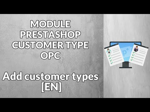 Module PrestaShop - CustomerTypeOPC - Add customer types [EN]