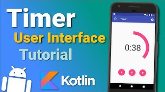 Make a Timer App: User Interface (Ep 1) - Android Kotlin Tutorial