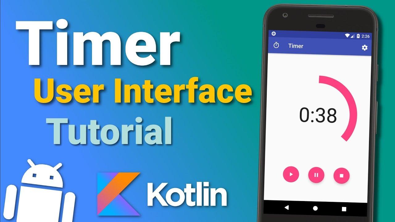 Make a Timer App: User Interface (Ep 1) - Android Kotlin Tutorial