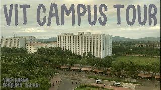 VIT VELLORE CAMPUS TOUR By Their Students
