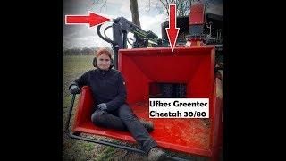 Was taugt der Ufkes Greentec Cheetah 30s ?? - erste Eindrücke   Baumpflege Mertens