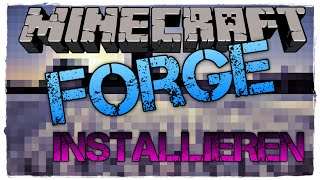 MINECRAFT FORGE 1.8 INSTALLIEREN | DEUTSCH | HD | Windows