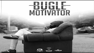Bugle - Motivator (Official Audio) December 2016