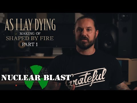 "AS I LAY DYING - The Making of Shaped By Fire: PART 1 - ""Shaped By Fire"" (OFFICIAL INTERVIEW)"