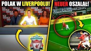 Polak w Liverpoolu! Manuel Neuer SZALEJE!
