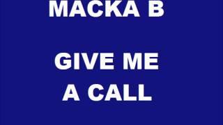 Macka B - Give Me A Call