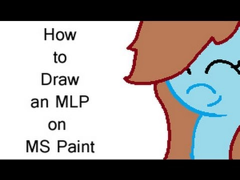 how to draw an mlp on ms paint youtube