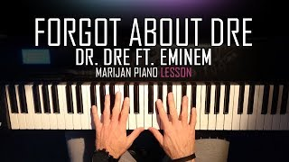 Piano Tutorial Lesson for beginners: Learn how to play DR. DRE FT. EMINEM - FORGOT ABOUT DRE on piano. Dr. Dre Medley - Sheet Music available here: ...