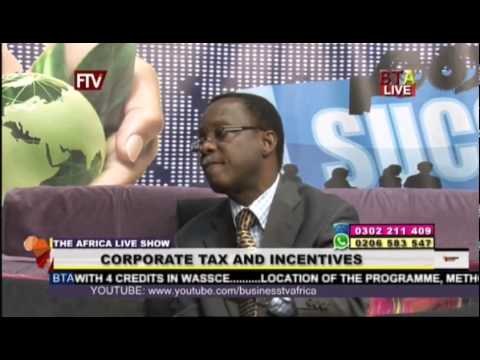 Corporate Tax And Incentives With Nii Ayi Aryeetey