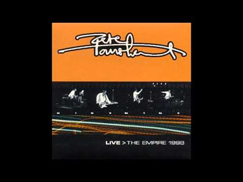 Pete Townshend - Live: The Empire