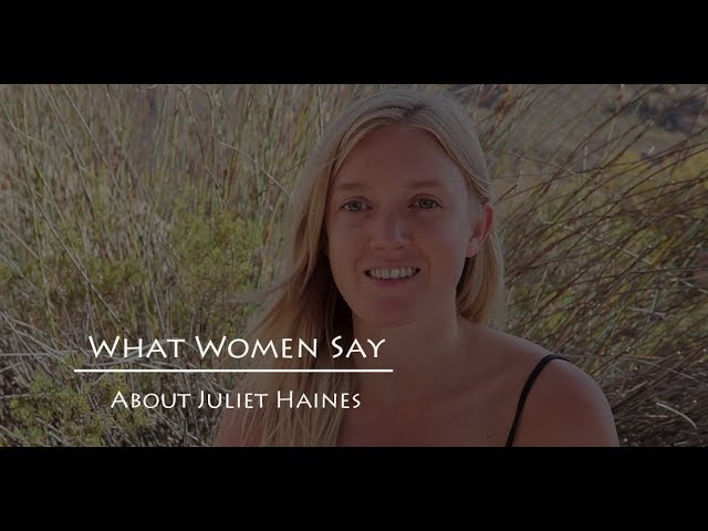 What Women Say About Juliet Haines