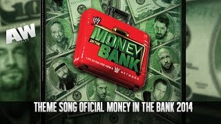 Theme Song Oficial WWE Money in The bank 2014 HD Download Link