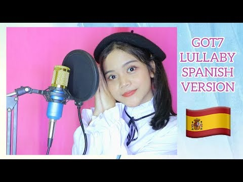 """[COVER] GOT7(갓세븐) """"Lullaby"""" (Spanish Ver.) by NADAFID"""