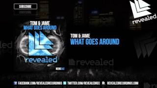 Tom Jame What Goes Around OUT NOW
