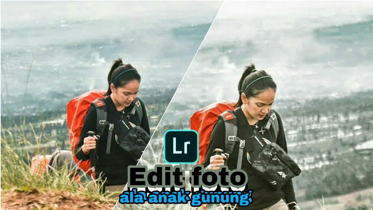 Edit foto ala anak gunung||Edit ala selebgram||Tutorial ...