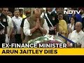 BJP Leaders Mourn Former Union Minister Arun Jaitley's Death