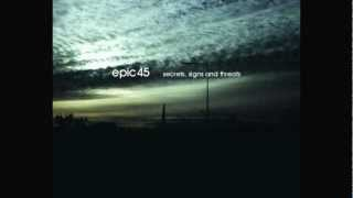 Epic45 - The Sky Was As Clear As A Map