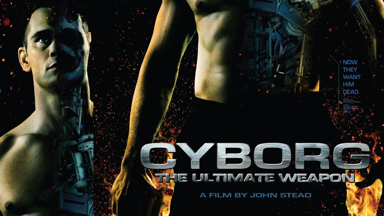Cyborg: The Ultimate Weapon - Full Movie