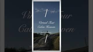 Cabin Heaven Virtual Tour
