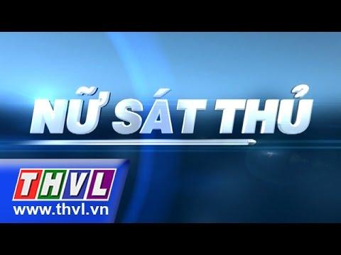 THVL | Nữ sát thủ - Tập 10