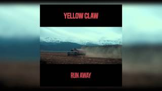 Yellow Claw - Run Away (Cover Art)
