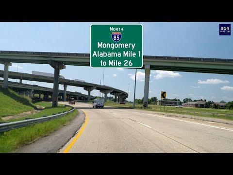 Road Trip #305 - I-85 North - Alabama Mile 0-26 (Montgomery)