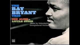 The Ray Bryant Trio - Cubano Chant - Con Alma and Little Susie