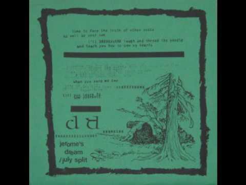 Jerome's Dream/ July - split 7