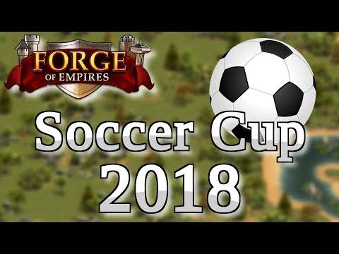 Forge of Empires SOCCER CUP 2018 -- Das UNFAIRSTE Event seit LANGEM!